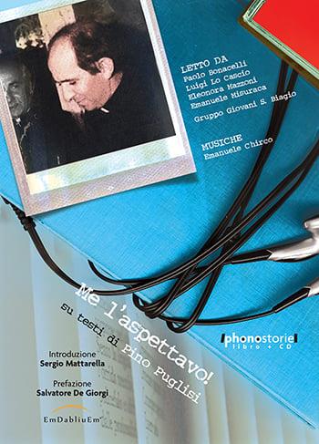 Me l'Aspettavo! Presentazione audiolibro dedicato a padre Pino Puglisi